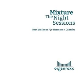 Mixture – The Night Sessions